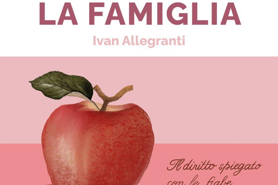 """""""DIRITTO E FIABE: LA FAMIGLIA"""", il primo manuale di Diritto e Fiabe"""
